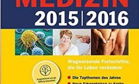 Das Neueste aus der Medizin 2015 | 2016